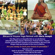 Bikram & Vinyasa Yoga Retreat with Abria Joseph – Bali – May 2016